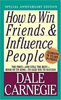Dale Carnegie's classic, How to Win Friends and Influence People