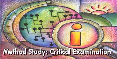 Method Study Critical Examination