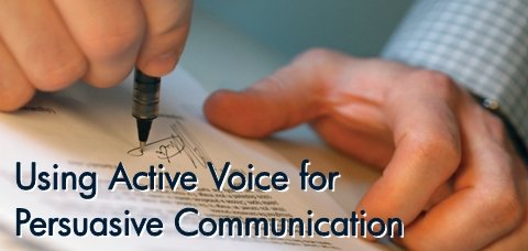 Active Voice for Persuasive Communication