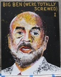 Portait of Ben Bernanke, Chairman of the US Federal Reserve, with the caption 'Big Ben, We're Totally Screwed'