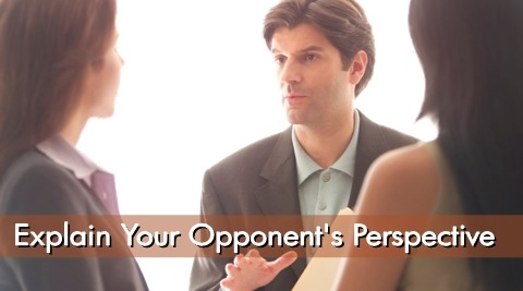 Explaining the Other Side of the Argument, An Opponent's Perspective