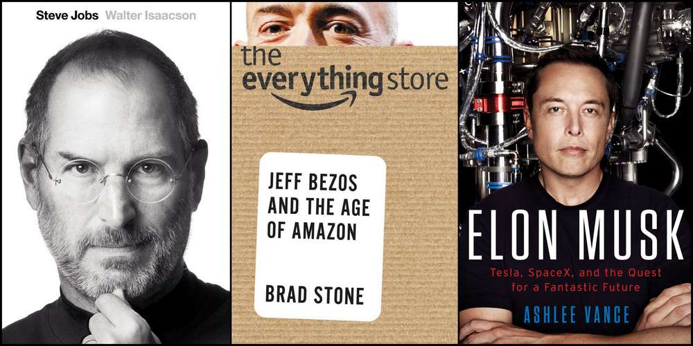 Biographies of Steve Jobs (by Walter Isaacson,) Jeff Bezos (by Brad Stone,) and Elon Musk (by Ashlee Vance)