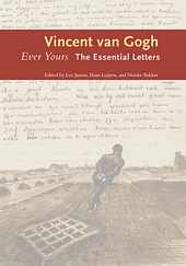'Ever Yours: The Essential Letters' by Vincent van Gogh (ISBN 0300209479)