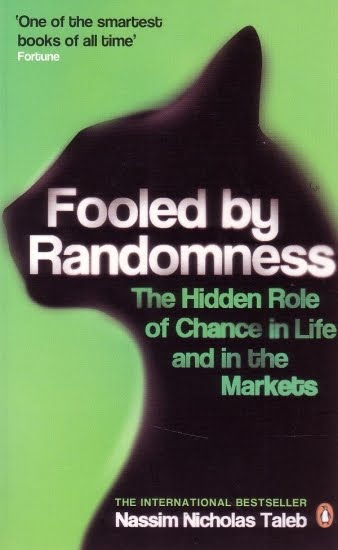 'Fooled by Randomness: The Hidden Role of Chance in Life and in the Markets' by Nassim Nicholas Taleb (ISBN 1400067936)