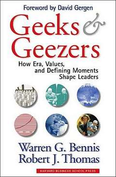 'Geeks and Geezers' by Warren Bennis (ISBN 1578515823)