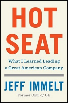 'Hot Seat General Electric' by Jeff Immelt (ISBN 1982114711)
