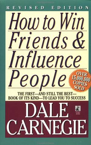 'How to Win Friends & Influence People' by Dale Carnegie (ISBN 0671027034)