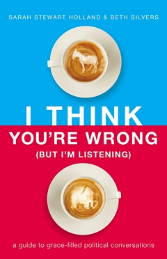 'I Think You're Wrong' by Sarah Stewart Holland Beth Silvers (ISBN 1400208416)