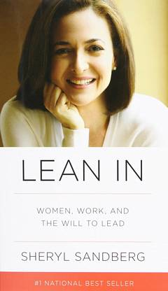 'Lean In' by Sheryl Sandberg (ISBN 0385349947)