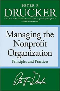'Managing the Nonprofit Organization' by Peter Drucker (ISBN 0060851147)
