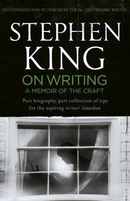 'On Writing--A Memoir of the Craft' by Stephen King (ISBN 1413818720)