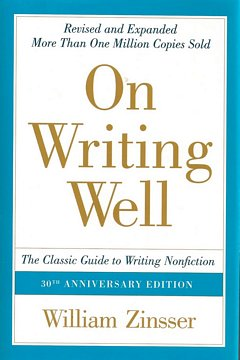 'On Writing Well' by William Zinsser (ISBN 0060891548)