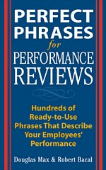 Perfect Phrases for Performance Reviews » Douglas Max and Robert Bacal