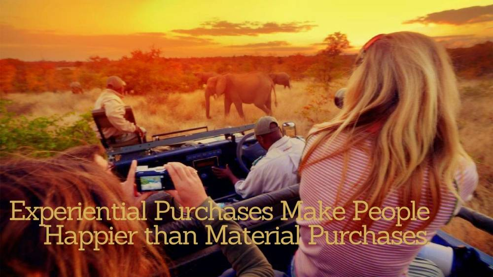 Experiential Purchases Make People Happier Than Material Purchases.