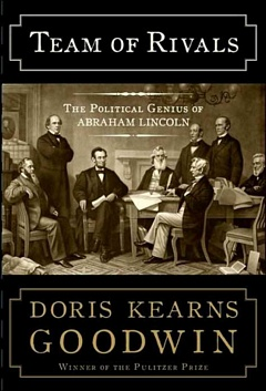 'Team of Rivals' by Doris Kearns Goodwin (ISBN 0684824906)