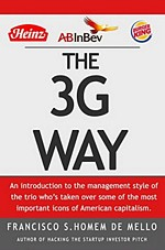 'The 3G Way: An introduction to the management style of the trio' by Francisco S. Homem de Mello (ISBN B00MKKWZME)