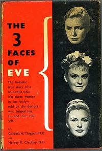 'The 3 Faces of Eve' by Corbett H. Thigpen and Hervey M. Cleckley (ISBN 0445081376)
