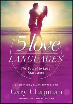 'The 5 Love Languages' by Gary Chapman (ISBN 080241270X)