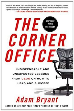'The Corner Office' by Adam Bryant (ISBN 1250001749)