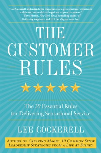 'The Customer Rules' by Lee Cockerell (ISBN B01N8Y8ZU8)