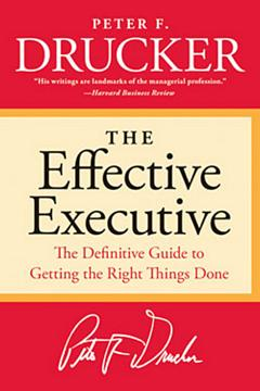 'The Effective Executive' by Peter Drucker (ISBN 0060833459)