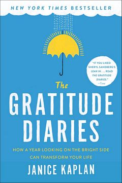 'The Gratitude Diaries' by Janice Kaplan (ISBN 1101984147)