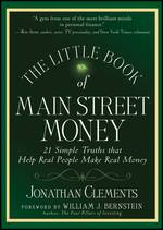 'The Little Book of Main Street Money' by Jonathan Clements (ISBN 0470473231)