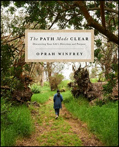 'The Path Made Clear' by Oprah Winfrey (ISBN 1250307503)