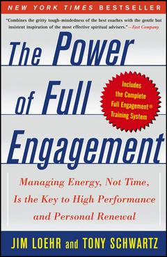 'The Power of Full Engagement' by Jim Loehr (ISBN 0743226755)