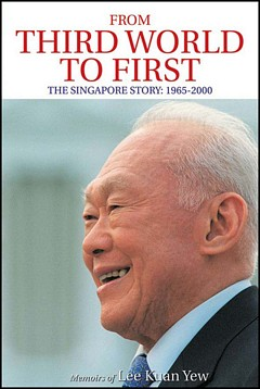 'The Singapore Story' by Lee Kuan Yew (ISBN 9780060197766)