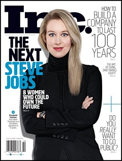 The Story of Theranos and Elizabeth Holmes received much adulation by the media