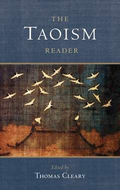 'The Taoism Reader' by Thomas Cleary (ISBN 1590309502)