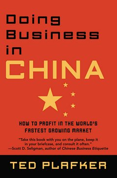Doing Business In China: Ted Plafker