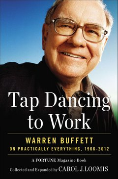 Tap Dancing to Work: Warren Buffett