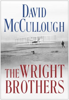 The Wright Brothers: David McCullough
