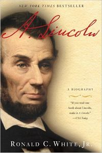 'A. Lincoln: A Biography' by Ronald C. White (ISBN 0812975707)