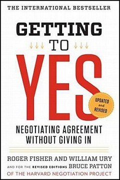 'Getting to Yes' by Roger Fisher (ISBN 0143118757)