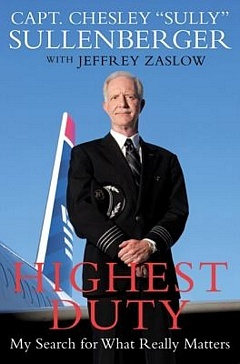 'Highest Duty What Really Matters' by Chesley Sullenberger (ISBN 0061924695)