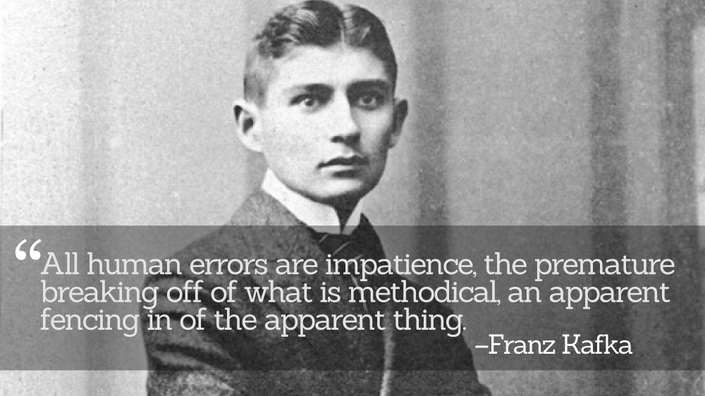 Inspirational Quotations by Franz Kafka (#639)