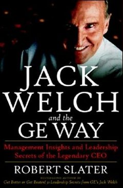 'Jack Welch and The GE Way' by Robert Slater (ISBN 0070581045)