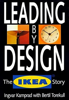 'Leading By Design The Ikea Story' by Bertil Torekull (ISBN 0066620384)