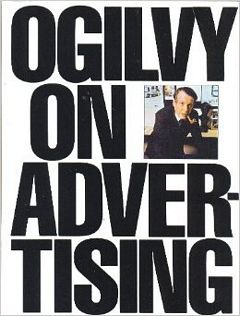 'Ogilvy on Advertising' by David Ogilvy (ISBN 039472903X)