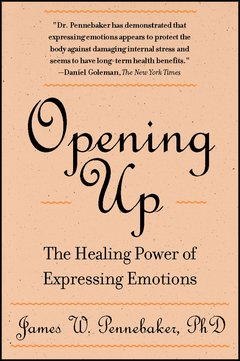 'Opening Up' by James Pennebaker (ISBN 1572302380)