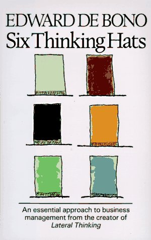 'Six Thinking Hats' by Edward de Bono (ISBN 0316178314)