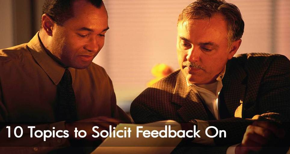 Ten Topics to Ask to Solicit Feedback from Your Manager