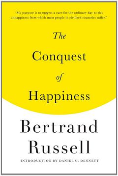 'The Conquest of Happiness' by Bertrand Russell (ISBN 0871401622)
