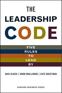 'The Leadership Code' by Dave Ulrich (ISBN 1422119017)