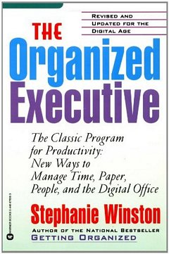 'The Organized Executive' by Stephanie Winston (ISBN 0446676969)
