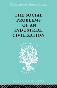 'The Social Problems of an Industrial Civilisation' by Elton Mayo (ISBN 0415436842)