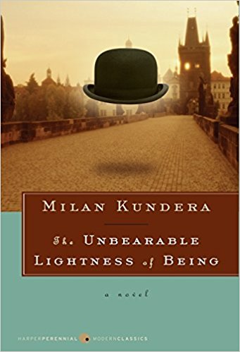 'The Unbearable Lightness of Being' by Milan Kundera (ISBN 0061148520)
